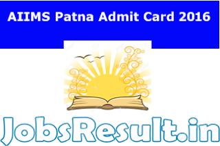 AIIMS Patna Admit Card 2016
