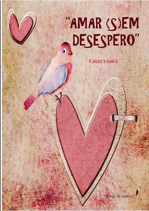 Amar (s)em Desespero