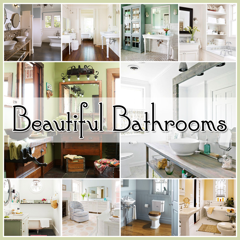 Beautiful bathroom ideas the cottage market for Beautiful bathroom ideas