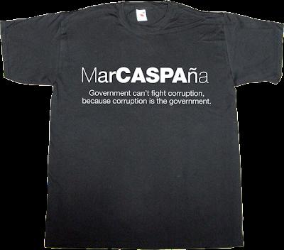 spain is different corruption rajoy caspa Government useless spanish politics useless kingdoms t-shirt ephemeral-t-shirts
