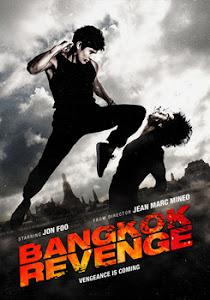 Trả Thù - Bangkok Revenge (Rebirth - Bangkok Renaissance) poster