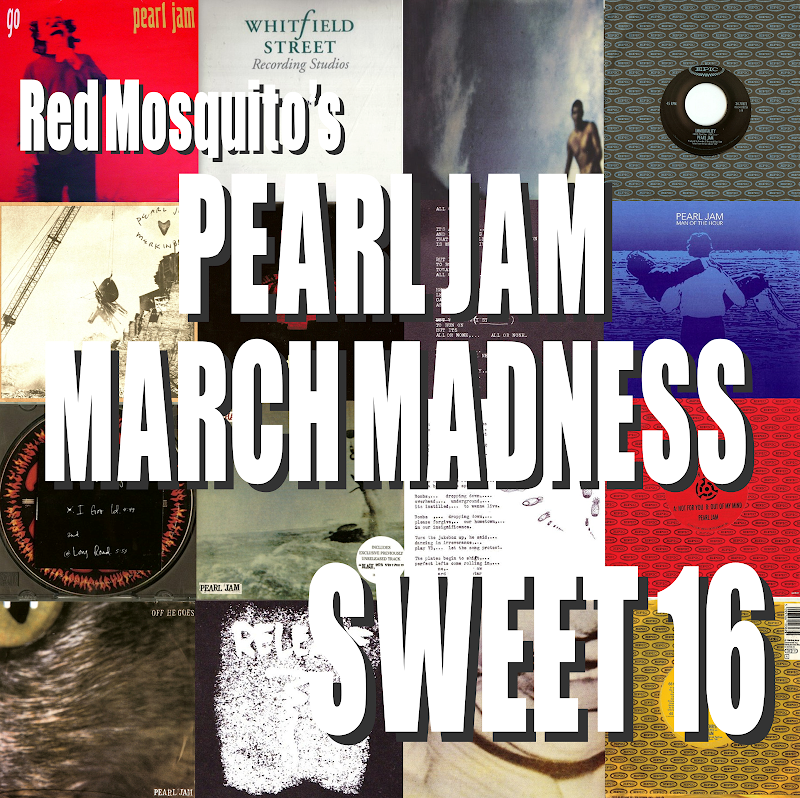 VOTE NOW! Pearl Jam March Madness: Sweet Sixteen