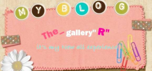 The Gallery R