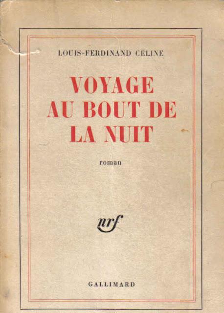 Louis-Ferdinand Céline - Voyage au bout de la nuit