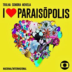Capa CD Trilha Sonora Novela I Love Paraisópolis Torrent