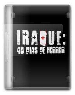 Iraque 40 Dias de Horror   S01E01– HDTV Dublado