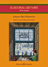 Libro 1º Colección El Escorial: Luz y Arte: A mi manera