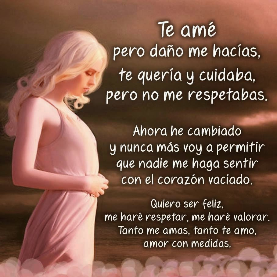 Frases de autoestima, amé, daño, respetabas, corazón, respetar, valorar.