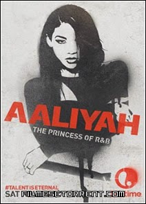Aaliyah – Princesa do R&B Torrent Dublado