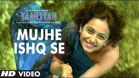 Mujhe Ishq Se - Yaariyan (2014) Watch Online