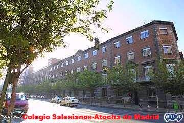 COLEGIO SALESIANO DE ATOCHA. MADRID