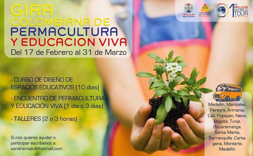 Gira Colombiana de Permacultura y Educacion Viva