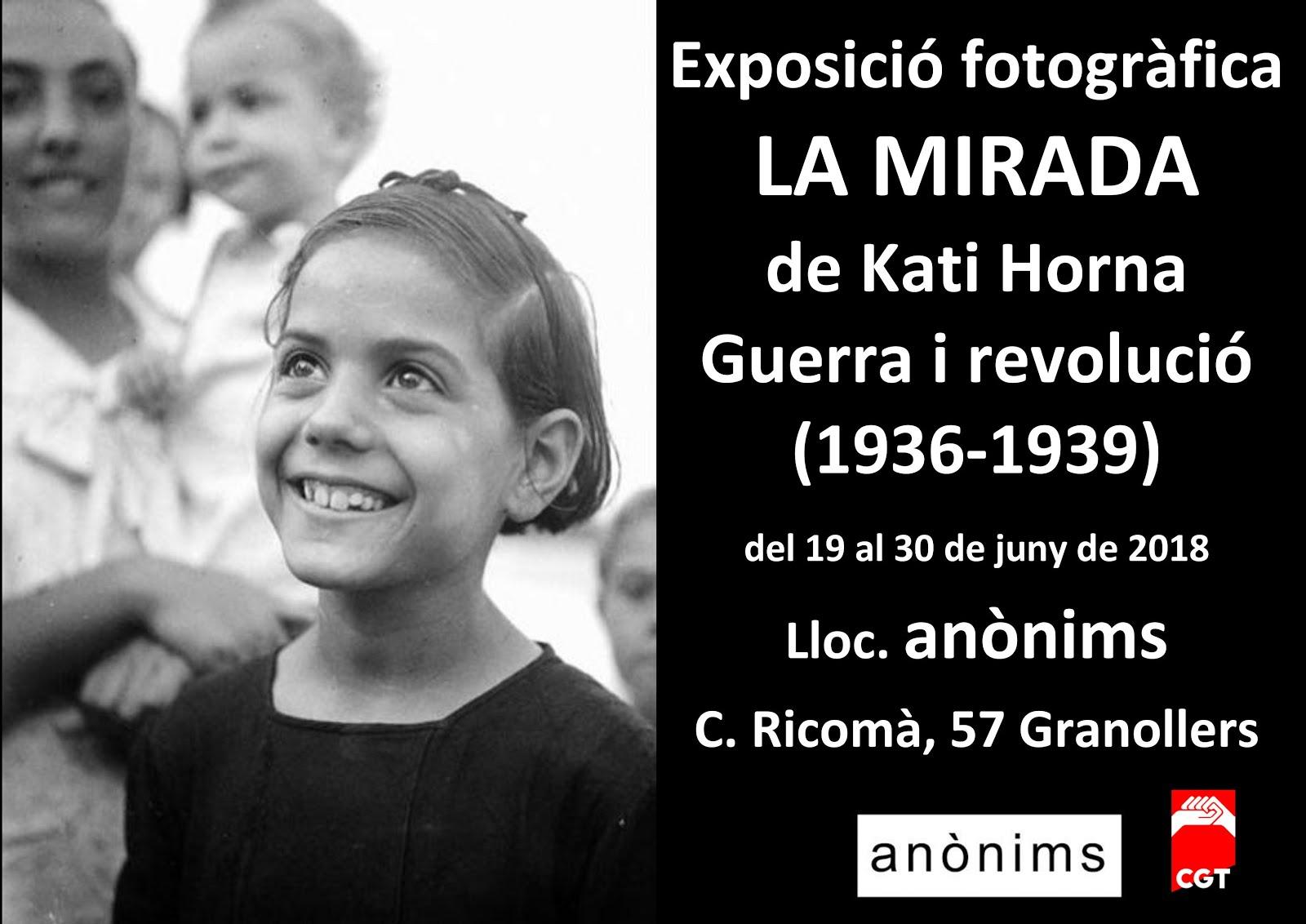 Exposició fotogràfica LA MIRADA de Kati Horna Guerra i revolució (1936-1939)