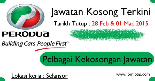 Jawatan Kosong Perodua Bulan Feb-Mac 2015