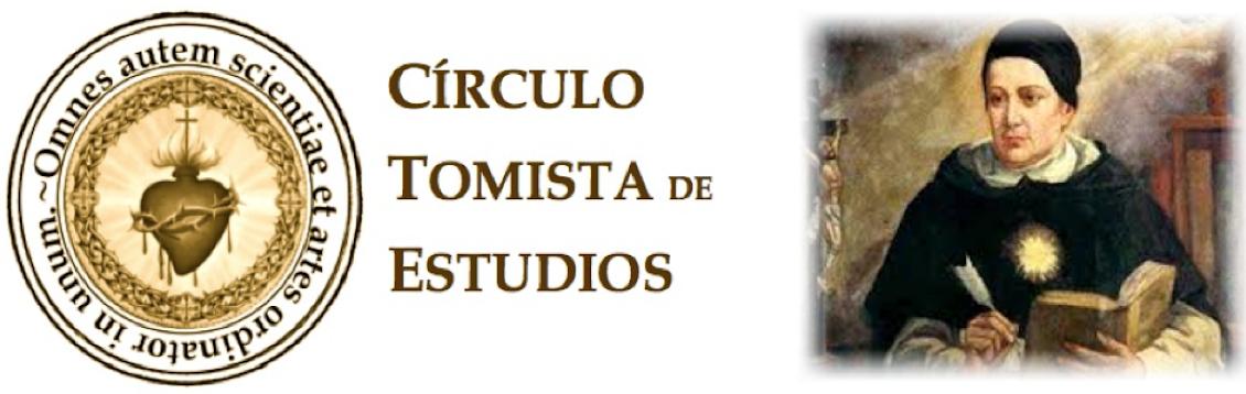 CÍRCULO TOMISTA DE ESTUDIOS