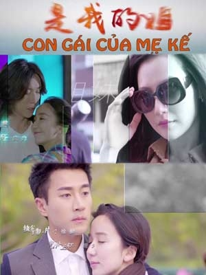 Con Gái Của Mẹ Kế  - You Are My Sisters (2015)