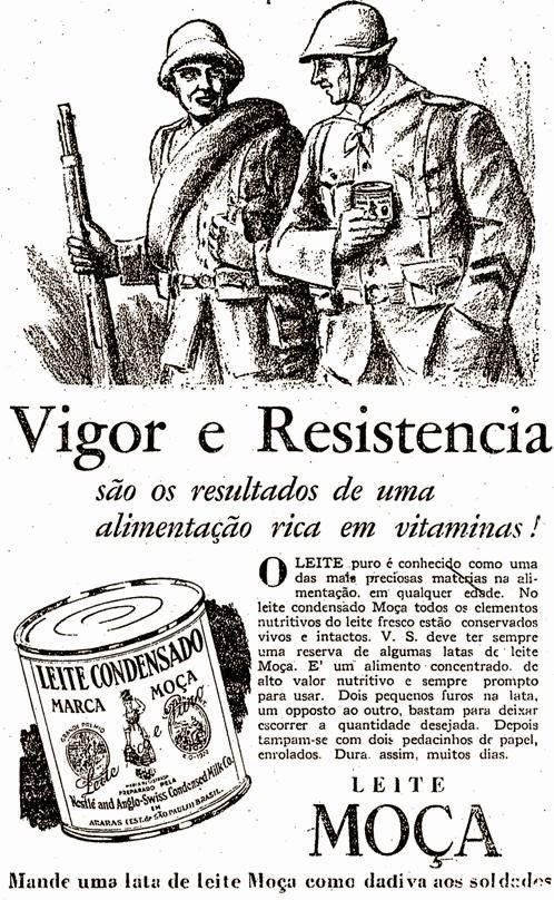 Propaganda do Leite Moça durante a Revolução Constitucionalista em 1932.