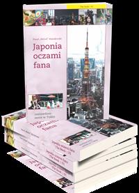 Japonia oczami fana :: THE BOOK 01 :: Zostawiłem serce w Tokio