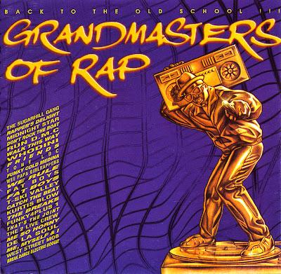 VA – Grandmasters Of Rap: Back To The Old School!!! (CD) (1996) (320 kbps)