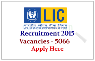 Life Insurance Corporation of India (LIC) Recruitment for the post of Apprentice Development Officers 2015-16 Vacancies-5066