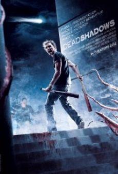 Bóng tối chết chóc -  DEAD SHADOWS 2012