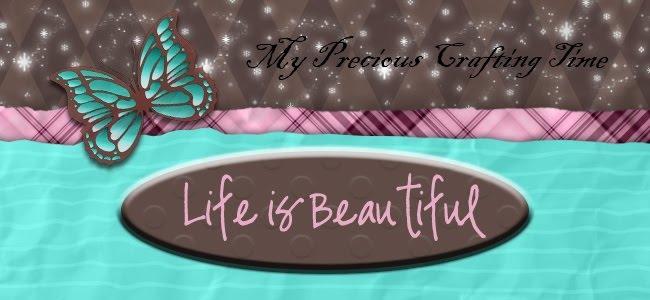 My Precious Crafting Time