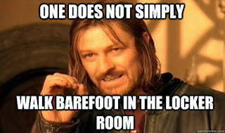 not walk barefoot in the locker room
