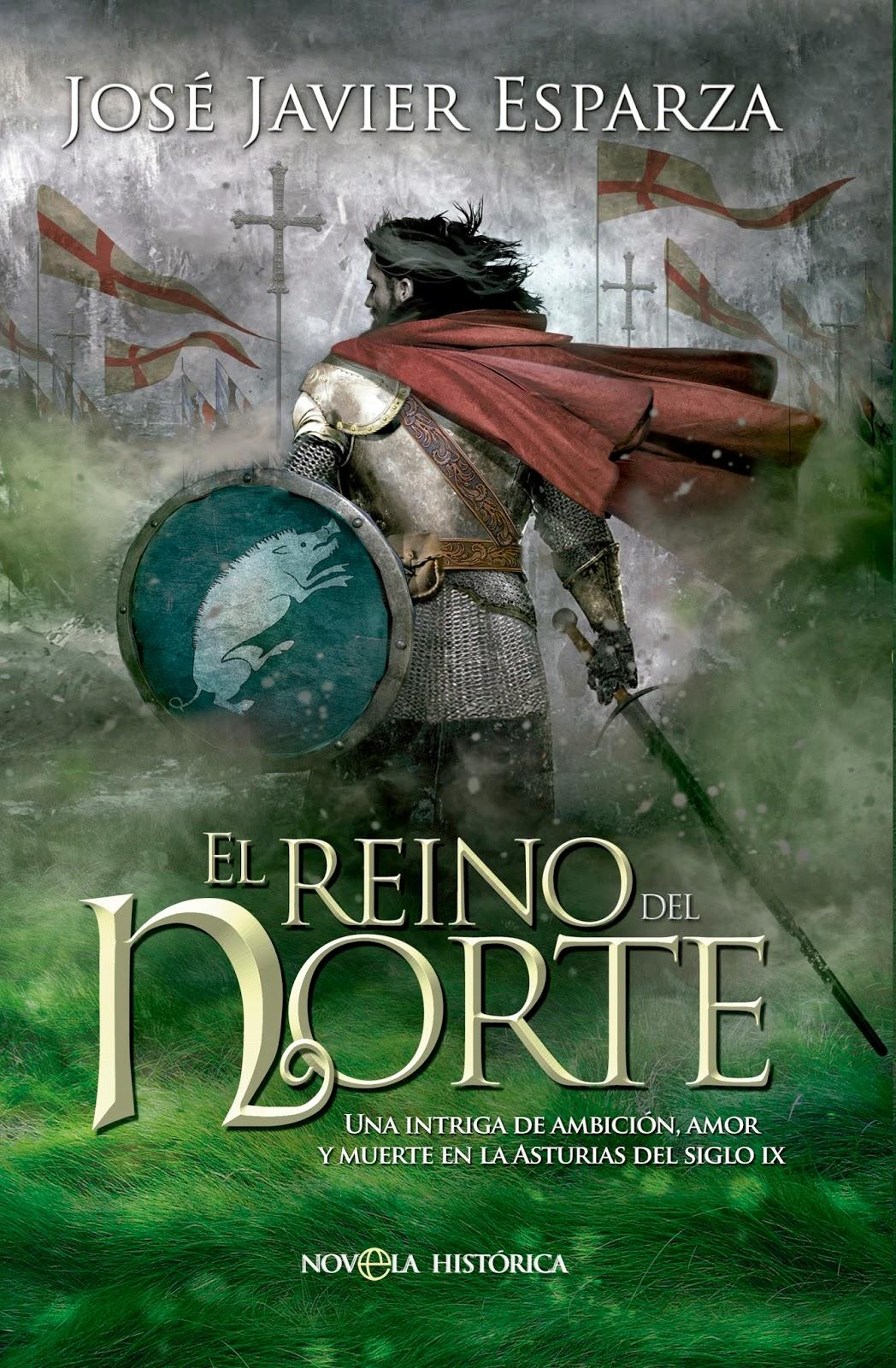 El reino del norte - José Javier Esparza (2014)