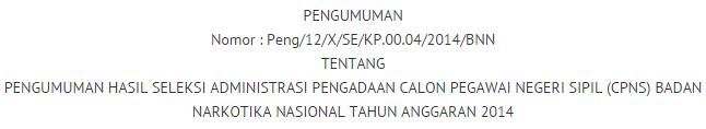 Pengumuman Kelulusan Seleksi TKD CPNS BNN 2014
