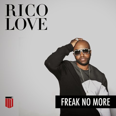 Rico Love - Freak No More (Remix)