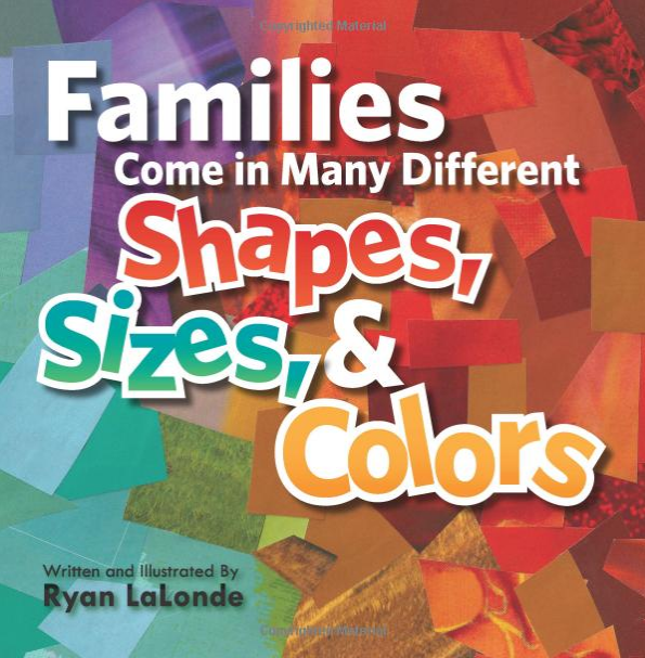Gay-Themed Picture Books for Children: Families Come In Many Different Shapes, Sizes, and Colors