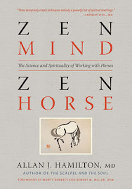 Zen Mind Zen Horse written by Allan J. Hamilton, MD