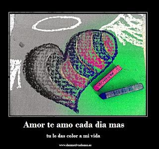 Frases De Amor: Amor Te Amo Cada Día Más Tu Le Das Color A Mi Vida