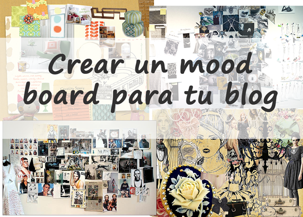 Crea mood board para tu blog