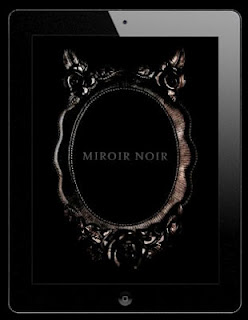 Miroir Noir *2007-2012* 48 pag. Catalog IPad book