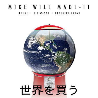 cover portada del single cancion buy the world de mike will made it lil wayne future kendrick lamar