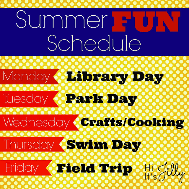 Summer FUN Schedule from Hi! It's Jilly