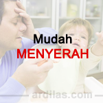 Mudah Menyerah dan Pasrah - Kebiasaan Buruk Orang Tua