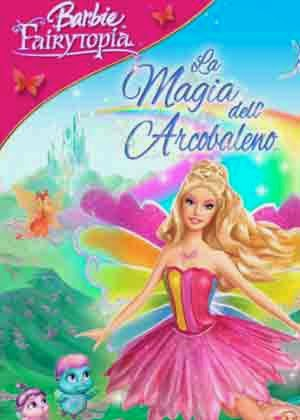 Barbie Fairytopia: La Magia del Arco Iris (2007)