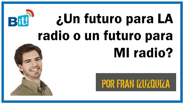 LA RADIO EN BIT BROADCAST: LA FIRMA
