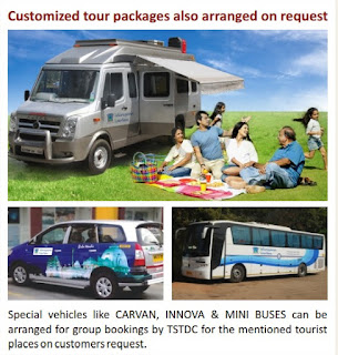 Special vehicles like CARVAN, INNOVA & MINI BUSES can be arranged for group bookings by TSTDC for the mentioned tourist places on customers request.
