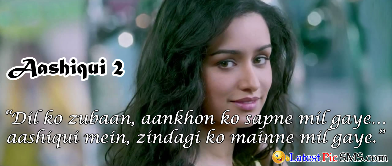 Aashiqui 2 Bollywood Dialogues