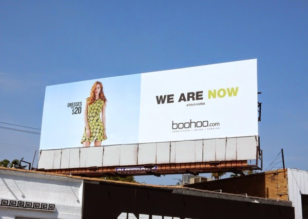 We are now Boohoo online fashion billboard
