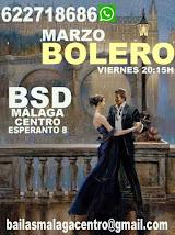 EN MARZO BAILAMOS BOLERO EN BSD MÁLAGA CENTRO.