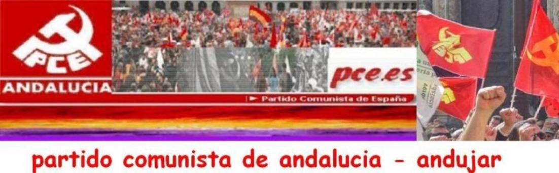 PARTIDO COMUNISTA DE ANDALUCIA - ANDUJAR