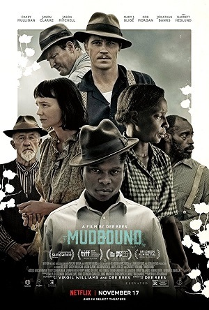 Mudbound - Lágrimas Sobre o Mississipi Torrent