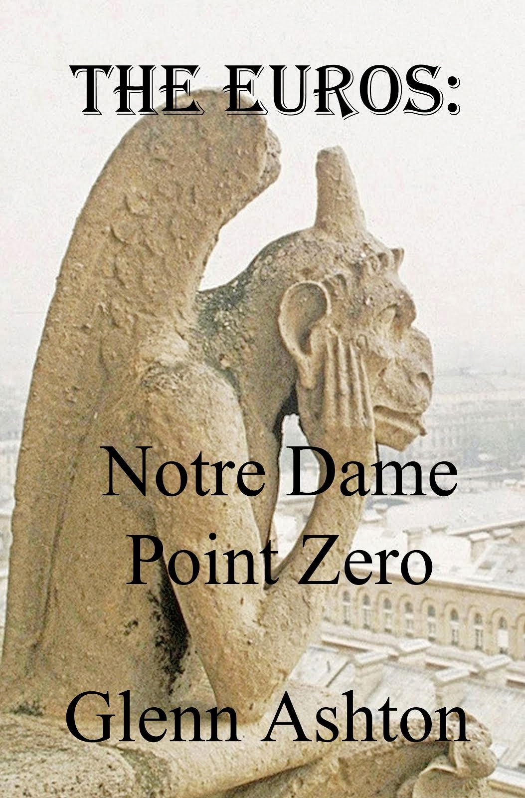 The Euros: Notre Dame Point Zero