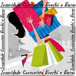 Insanidade Consumista Brechó e Bazar