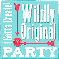 The Wildly Original link party at I Gotta Create!