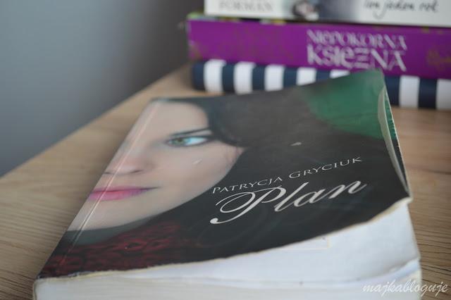 """Recenzja #88 - Patrycja Gryciuk """"Plan"""""""